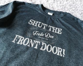 Shut The Front Door Etsy