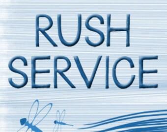 Add-On RUSH CREATION Service!