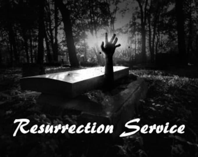 RESURRECTION Service!
