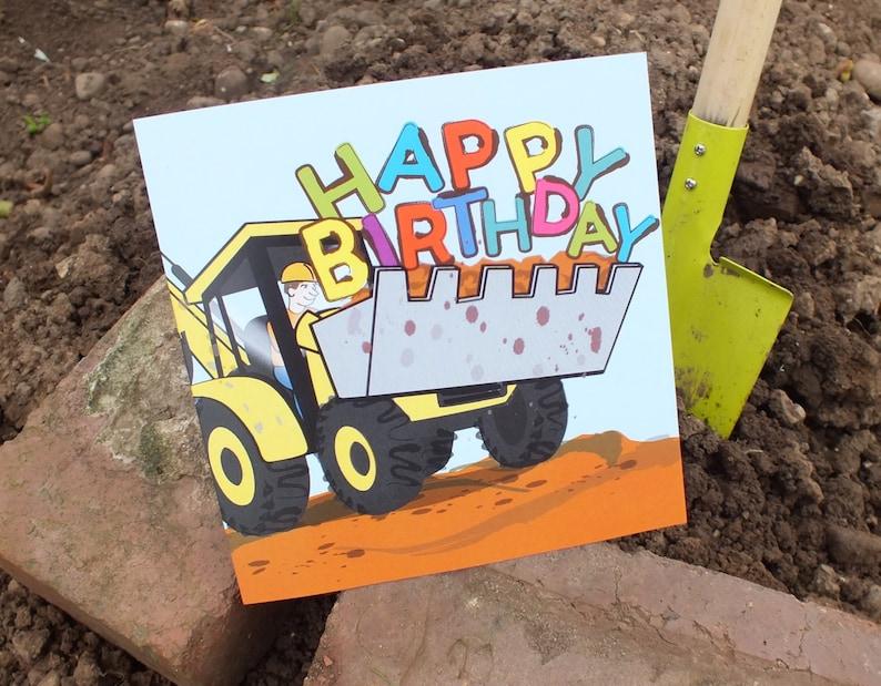 Digger Birthday Card  Happy Birthday Greetings Card image 0