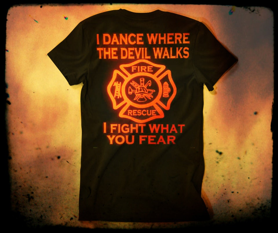 Fireman Fire Department T Shirt Black I Fight What You Fear Etsy