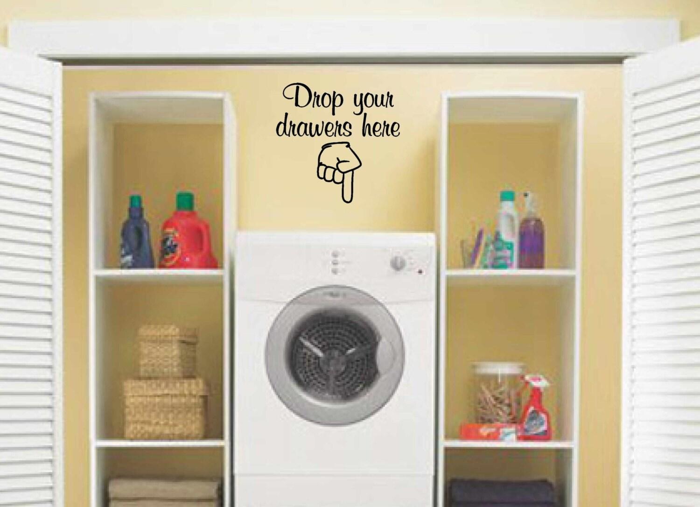 laundry room decor wall art vinyl decal Drop your