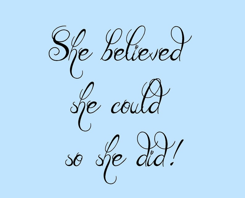 She Believed She Could  Wall Decal Quote Bedroom Teen Girl Wall Decal Wall Decal Vinyl Lettering
