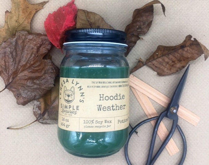 Hoodie Weather, Wood Wick candle, Soy Candle, glass jar, Handmade candle, long burning, fall, farmhouse, hoodie, natural, clean candle, jar