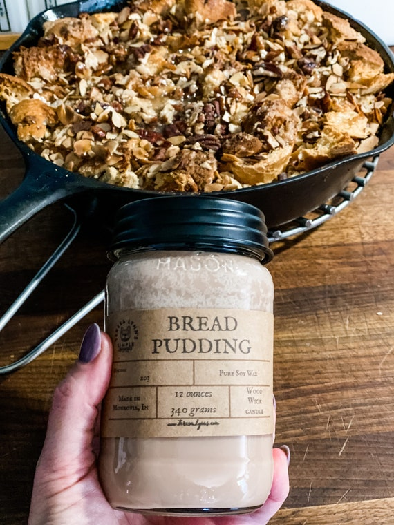 Bread Pudding, Soy Candle, Wood Wick, Handmade, long burning candle, Fall decor, Farmhouse, phthalate free, spice, essential oil, bakery