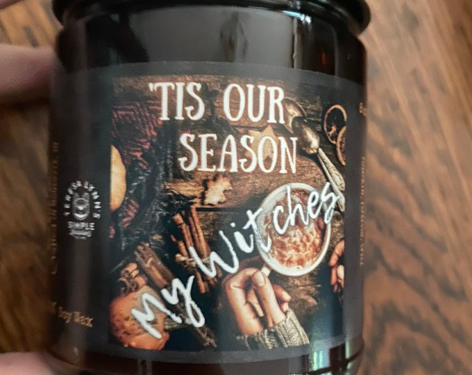 Featured listing image: Tis our Season My Witches, Wood Wick, soy wax candle, Fall, Pumpkin Spice Latte candle, autumn, phthalate free, Halloween, amber jar candle