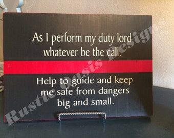 As I perform my duty   Firefighter Sign   Thin Red Line Signs