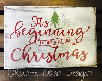 It's Beginning To Look A Lot Like Christmas | Christmas Sign | Christmas Decor | Merry Christmas | Wood Sign