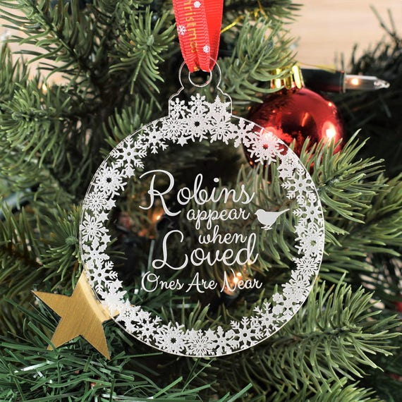 huge discount 8055c 458a8 Personalised, Engraved Christmas Tree Bauble - Robins Appear When Loved  Ones Are Near, Christmas Decorations, Memorial Baubles, Xmas Baubles