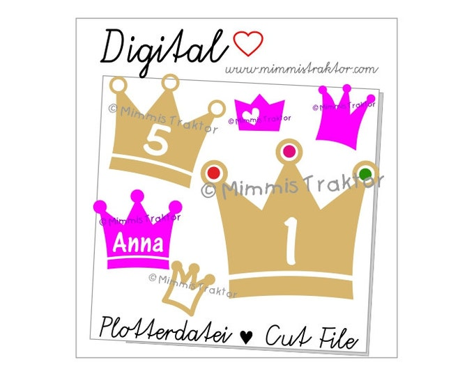 Cut File SVG, DXF, Instant Digital Download, Crowns Birthday, limited commercial use