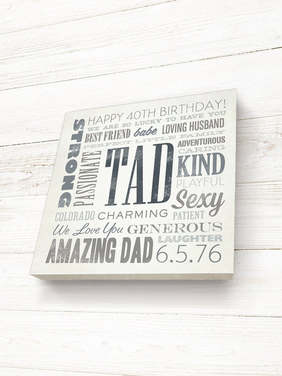 40th Birthday Gift Personalized For Dad Custom Canvas Typography Word Art A Unique Keepsake Husband