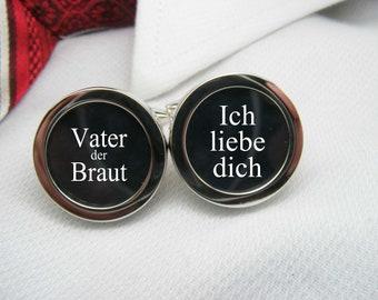 Vater der Braut - Ich lieve dich - Deutsch Manschettenknöpfe - Father of the Bride - German Cufflinks - Wedding Cufflinks - Wedding Ideas