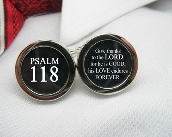 Psalm 118 Cufflinks - Give thanks to the LORD, for he is GOOD; his love endures forever.   BIB-VER0004