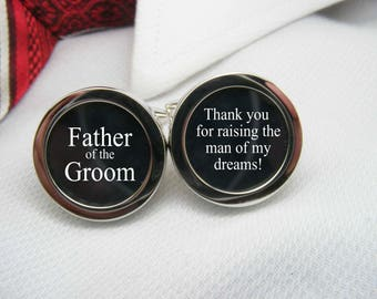 Father of the Groom Cufflinks - Thank you for raising the man of my dreams cuff links   WED-GRM0014
