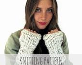 PATTERN for Chunky Soft Knit Fingerless Gloves Mittens Wrist Warmers // Gauntlets PATTERN