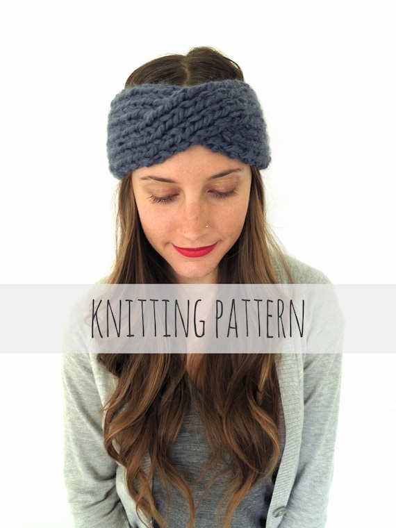Pattern For Chunky Soft Knit Turban Headband Ear Warmer Etsy