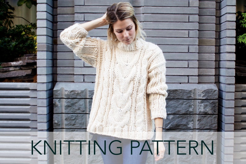 Knitting Pattern // Cable Chunky Oversized Sweater Jumper // Alpine Cable  Pullover PATTERN