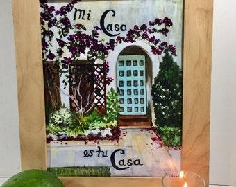 Mi Casa es tu Casa- Welcome print
