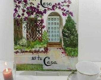 "Mi Casa es tu Casa- Welcome Original Acrylic Painted Canvas 11""x14""x3/4"" my house is your house"