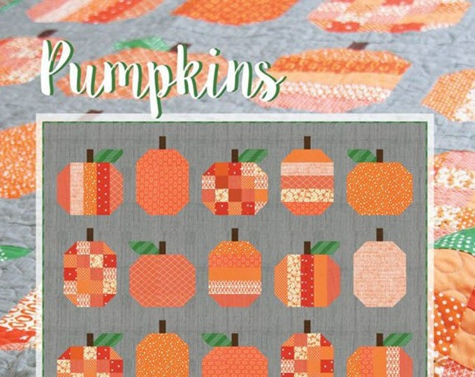 """PUMPKINS Quilt Pattern #167 by Cluck Cluck Sew - 58"""" x 72"""" Finished Size - Advanced Beginner to Intermediate Quilt Project (W4963)"""