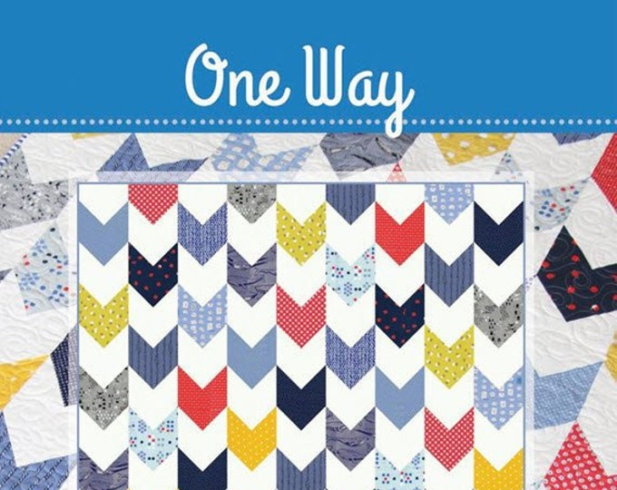 ONE WAY Quilt Pattern #172 by Cluck Cluck Sew - 5 Sizes - Beginner Friendly Fat Quarter Quilt Project - FUN! (W4967)