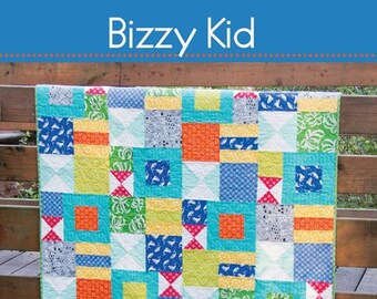BIZZY KID Quilt Pattern #173 by Cluck Cluck Sew - 4 Sizes - Beginner Friendly Fat Quarter Quilt Project - Simple Fast and Fun! (W4968)