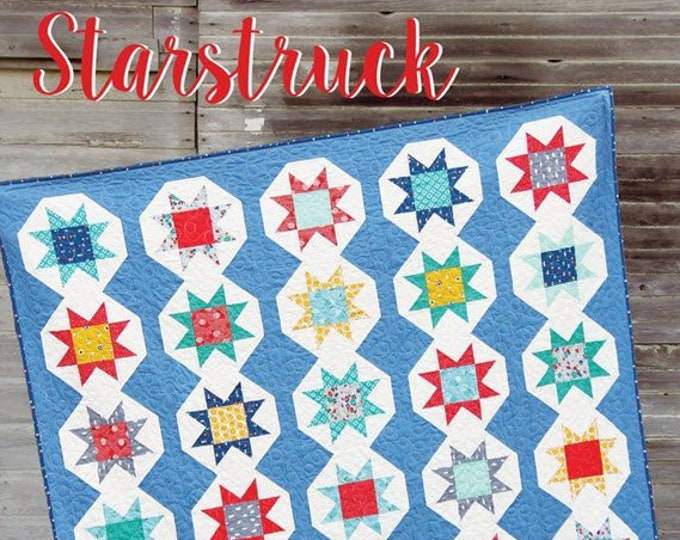 STARSTRUCK Quilt Pattern #162 by Cluck Cluck Sew - 5 Sizes - Super Fun Fat Quarter Quilt Project (W4958)