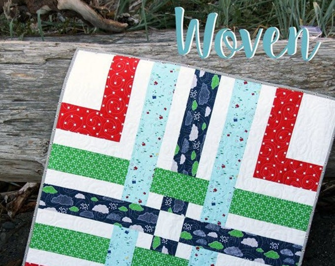 WOVEN Quilt Little Pattern #165 by Cluck Cluck Sew - Super Easy Fast BABY Quilt Project - Uses Fat Quarters (W4961)