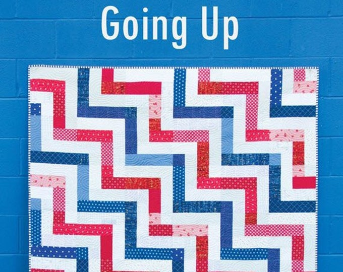 GOING UP Quilt Pattern #179 by Cluck Cluck Sew - 4 Sizes - Throw, Twin, Queen, King - Simple Fat Quarter Quilt for Beginners (W4973)