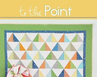 To The Point Quilt Pattern #141 by Cluck Cluck Sew - Layer Cake or Fat Quarters - 3 Sizes - Advanced Beginner Quilt (W756)