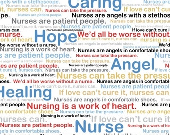Calling All Nurses - Words and Quotes in Multi - Caring Angel Cotton Quilt Fabric - Whistler Studios for Windham Fabrics 37301-X (W448)