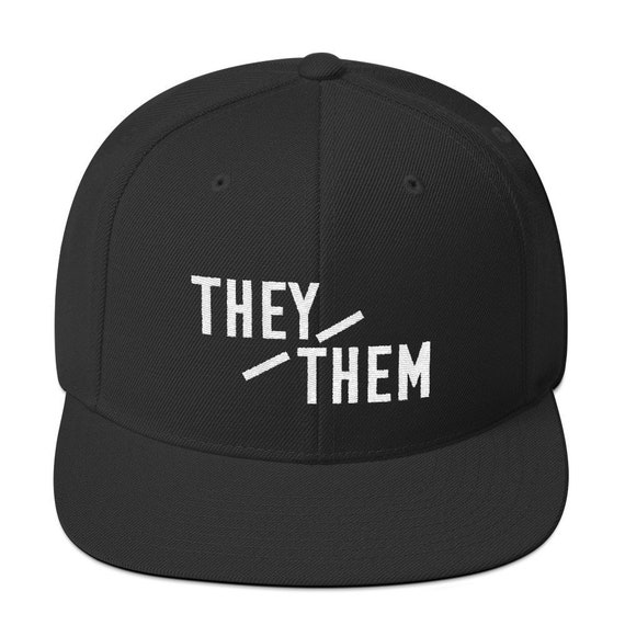 7355318dfeb They Them Pronouns Snapback Hat perfect cap for non-binary