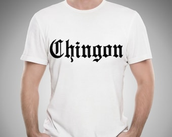 27be4f52e Chingon Shirt Funny Mexican Spanish T-shirt Playera Badass Vato Cholo  Espanol White