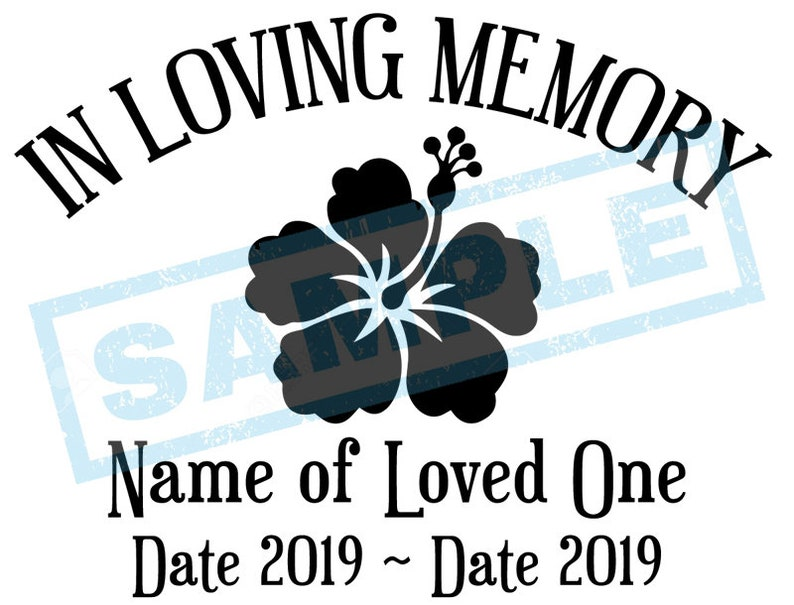 Personalized In Loving Memory Decal  Hibiscus Flower image 0