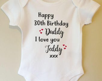 Happy Birthday Daddy - Personalised with your babies name and Dad s age -  baby body vest bodysuit 39bcdd0108b