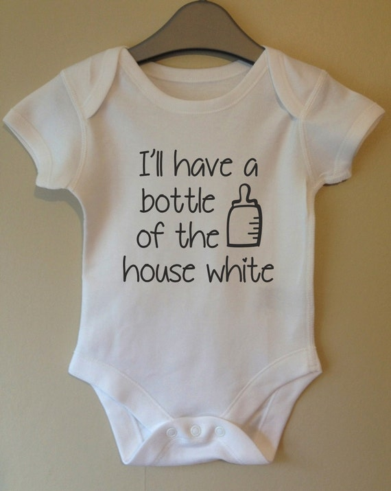 Baby Vest I will have a bottle of house white Cute Baby Bodysuit Funny Baby