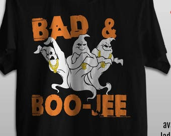 Bad & Boo-jee - Premium fashion fit Men Tee - Ladies Junior Fit Tee - Kids Tee