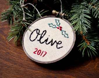Custom Name Embroidery Hoop Ornament, First Christmas Ornament, Year Ornament, Baby's First Christmas, Simple Holiday Decor, Holly Branch