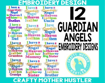 I have a Guardian Angel in Heaven Embroidery Design Bundle, Includes Common Relatives and Blank Designs, For 4x4 and 5x7 Hoops