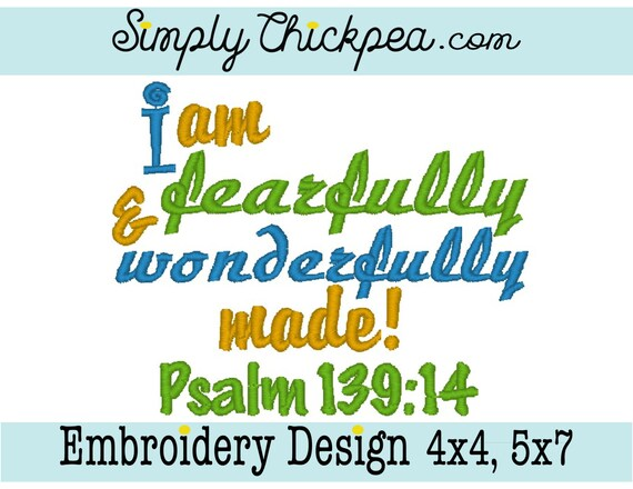 Embroidery Design I Am Fearfully And Wonderfully Made Psalm Etsy