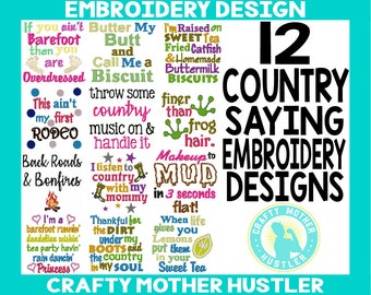 Embroidery Designs Bundle, Country Sayings Collection, Southern embroidery, For 4x4 and 5x7 Hoops, country embroidery, crafty mother hustler