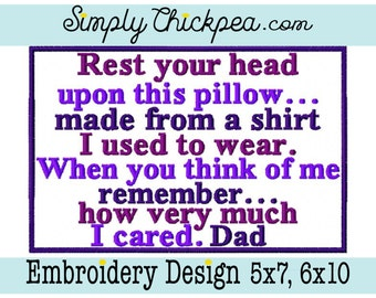 Embroidery Design - Rest Your Head Upon This Pillow Made from a Shirt I Used to Wear - Memory Patch - Appliqué - For 5x7 and 6x10 Hoops