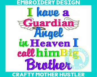 I Have a Guardian Angel in Heaven I Call Him Big Brother Embroidery Design, Angel Wings, Memory, For 4x4 and 5x7 Hoops