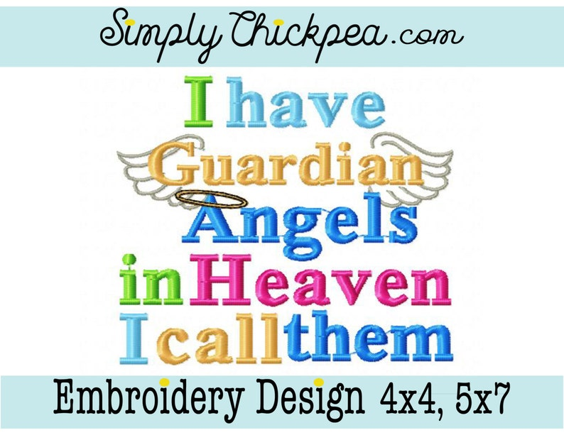 Embroidery Design - I Have Guardian Angels in Heaven I Call Them BLANK -  Angel Wings - For 4x4 and 5x7 Hoops