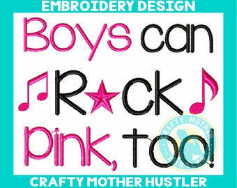 Boys Can Rock Pink Too Embroidery Design, Breast Cancer Awareness, Crafty mother hustler, Support Design, for 4x4 and 5x7 hoops