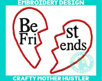 Best Friends Applique Embroidery Design, Broken Heart Applique, 2 Designs, perfect Size for Shirts, For 4x4 and 5x7 Hoops
