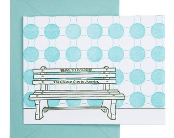 Baltimore Letterpress Card   Greatest City in America Bench   green & light blue single blank card with envelope