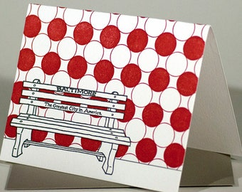 Baltimore Letterpress Card | Greatest City in America Bench | red & gray set of 4 blank cards with envelopes