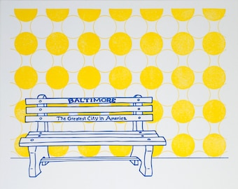 "Baltimore Letterpress Poster | Greatest City in America Bench | yellow & blue 8"" x 10"" poster"