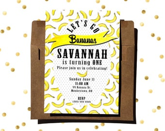 Let's Go Bananas - Birthday Invitation